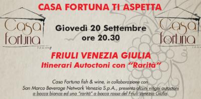 """Friuli Venezia Giulia - Itinerari Autoctoni con """"Rarità"""""""